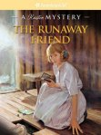 The Runaway Friend by Kathleen Ernst