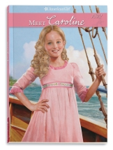 Meet Caroline:  An American Girl