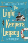Photo of the front cover of The Light Keeper's Legacy, the 3rd Chloe Ellefson mystery by Kathleen Ernst, Published by Midnight Ink Books.