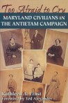 My only nonfiction book focuses on Maryland civilians' experience during the Civil War.