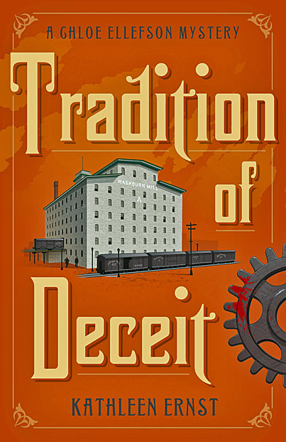 Front cover of Tradition of Deceit, the fifth book in the Chloe Ellefson Mystery series by bestselling author Kathleen Ernst.