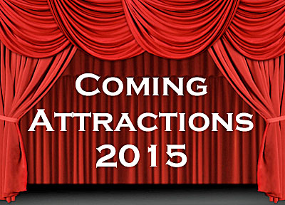 2015ComingAttractions400w