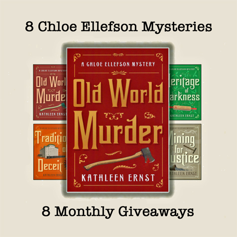 Graphic showing Chloe Ellefson mystery book covers overlaid with the front cover of Old World Murder, and labeled 8 Monthly Giveaways.