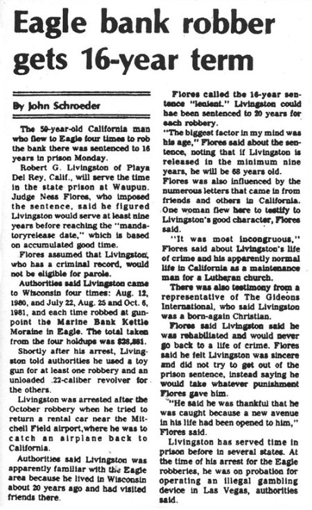 Eagle Bank Robber Gets 16-Year Term article, Page 2., Waukesha Freeman, March 16, 1982.