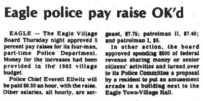 Eagle Police pay raise OK'd article, Waukesha Freeman Newspaper, February 5, 1982 issue.