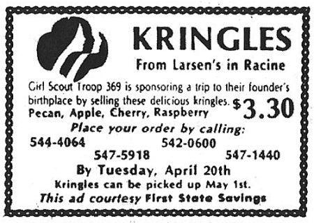 Ad for Kringles from Larsen's Bakery in Racine, WI being sold by Girl Scout Troop 369. Waukesha Freeman, April 17, 1982.
