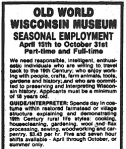 Old World Wisconsin Museum Seasonal Employment ad in Waukesha Freeman Newspaper, March 6, 1982 issue.