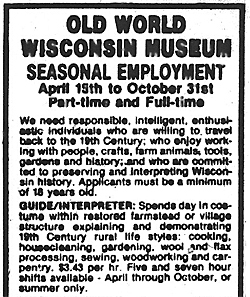 Old World Wisconsin Museum Seasonal Employment ad in Waukesha Freeman Newspaper, March 6, 1982 issue.